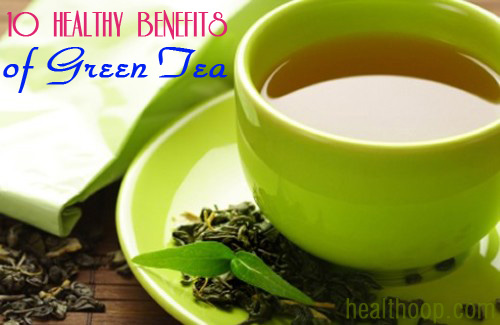10 Healthy Benefits of Green Tea