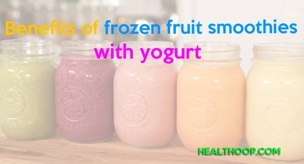 Benefits of frozen fruit smoothies with yogurt