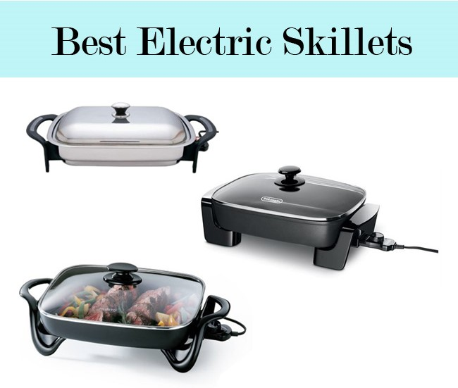 Best Electric Skillets Reviewed in 2016