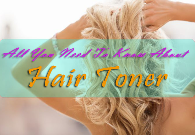 all about Hair Toner